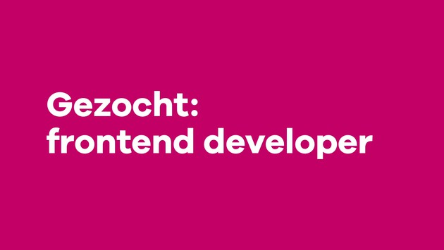 Vacature Frontend Dev 01wdr 070120